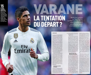 From L'Equipe: Raphael Varane considering transfer, and Manchester United waiting in wings